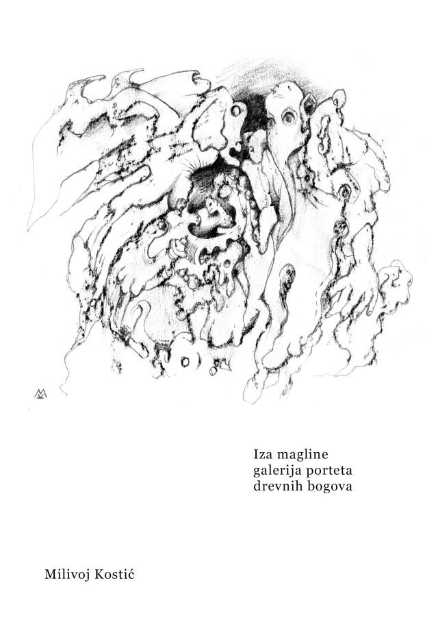 Milivoj Kostic - Iza magline...