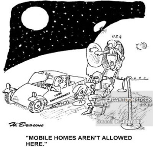 'Mobile homes aren't allowed here.'